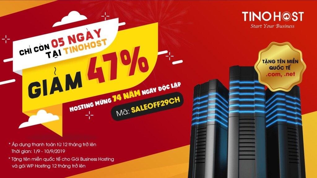 Chỉ còn 5 ngày tại TinoHost: Giảm 47% hosting mừng 74 năm Ngày Độc lập