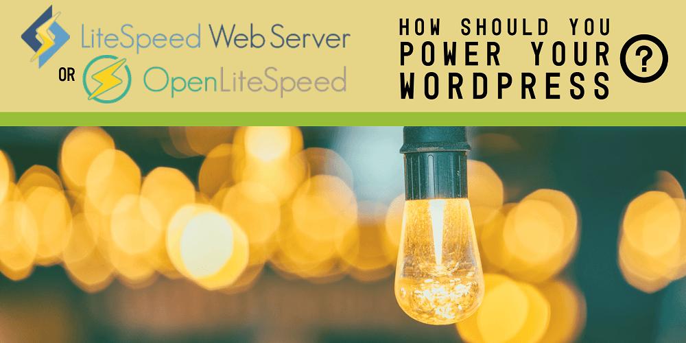 LiteSpeed Web Server hay OpenLiteSpeed? 2