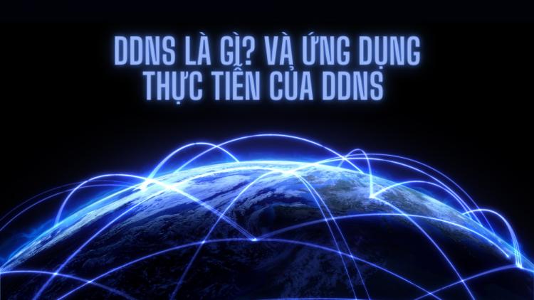 DDNS là gì? Ứng dụng chi tiết của DDNS 1