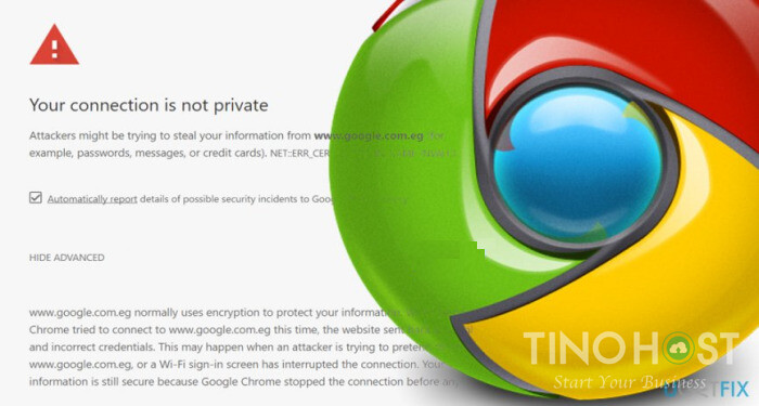sua-loi-your-connection-is-not-private