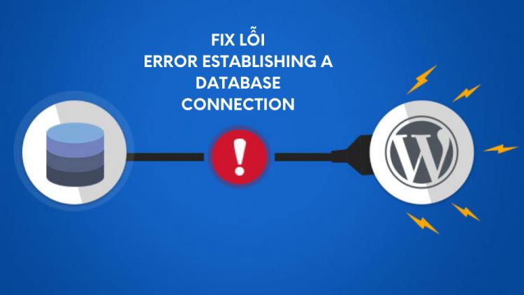 "5 cách fix lỗi ""error establishing a database connection"" hiệu quả 2"