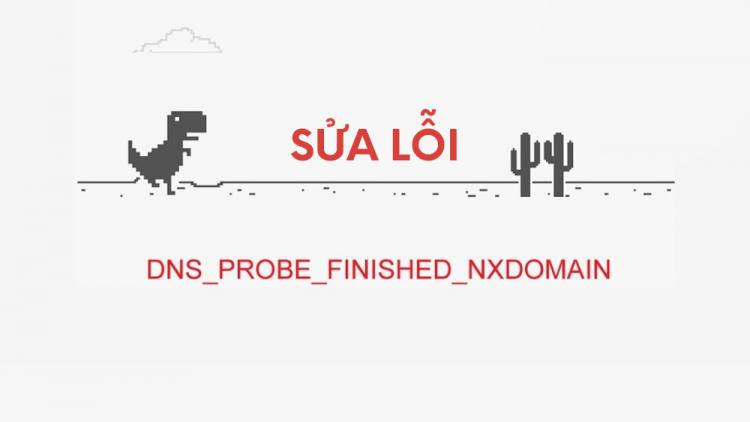 fix-loi-dns-probe-finished-nxdomain