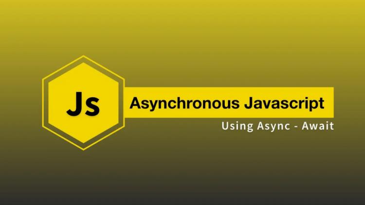 Async Await là gì? 6 lý do khiến Async Await trở nên vượt trội 1