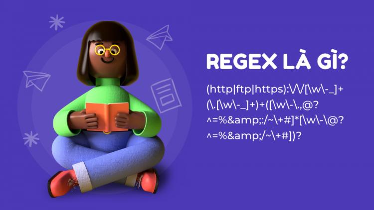 Regex là gì? 5+ biểu thức Regex áp dụng ngay! 1