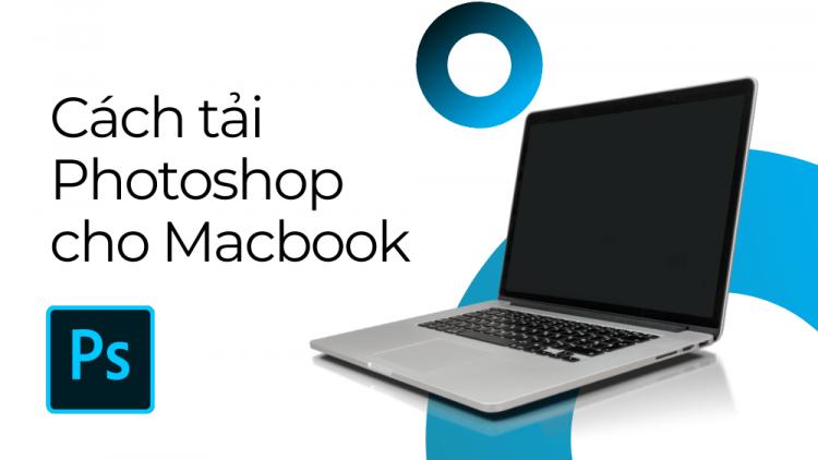 Cách tải Photoshop cho Macbook 1