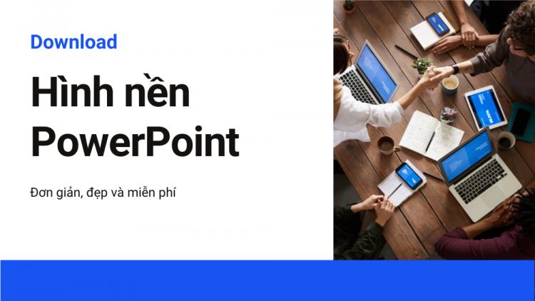 Download hình nền Powerpoint đơn giản mà đẹp 1