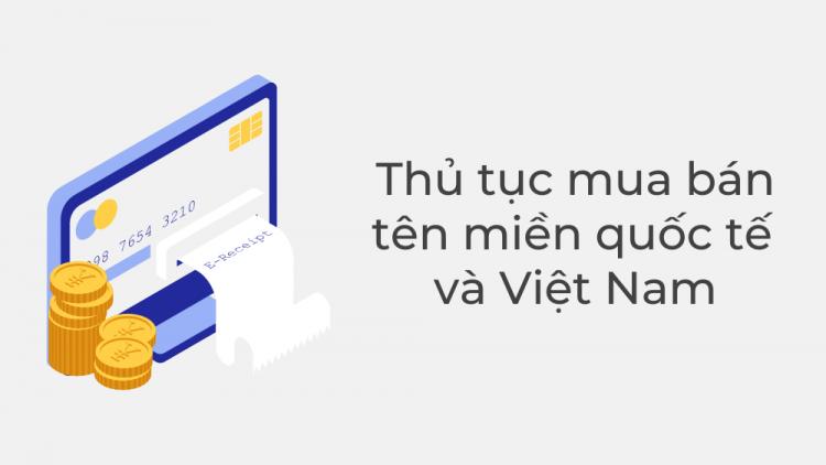 Thủ tục mua bán tên miền quốc tế và Việt Nam 1
