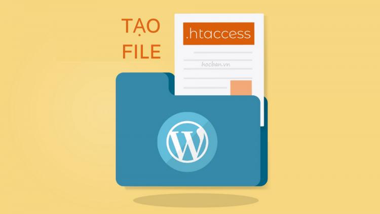 Cách tạo file .htaccess cho WordPress nhanh chóng 2021 1