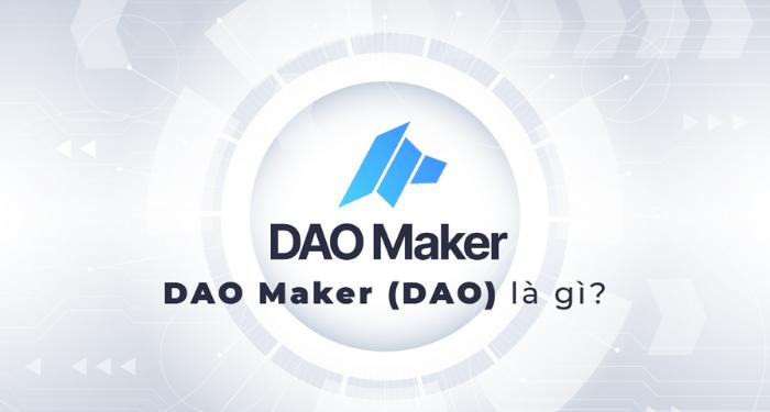 dao-maker-(dao)-la-gi