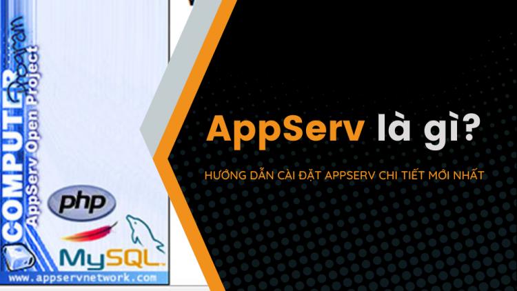 AppServ là gì? Hướng dẫn cách cài đặt AppServ chi tiết mới nhất 2021 1