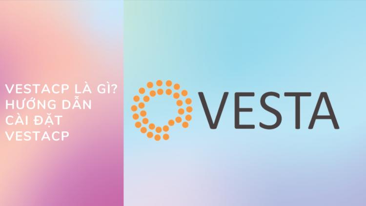 VestaCP là gì? Hướng dẫn cài đặt VestaCP A đến Z 1