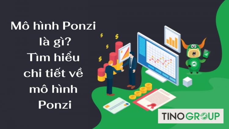 mo-hinh-ponzi-la-gi
