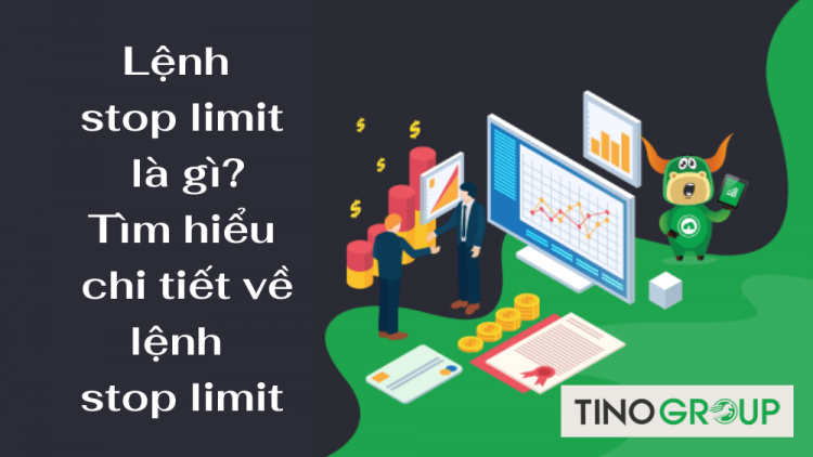 lenh-stop-limit-la-gi