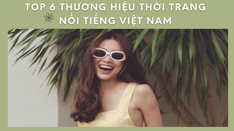 thuong-hieu-thoi-trang-noi-tieng-o-viet-nam